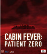Cabin Fever 3 - Patient Zero (Blu-ray) (Begagnad)