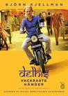 Delhis Vackraste Händer - Del 1-3