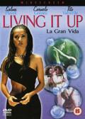 Living It Up - La Gran Vida