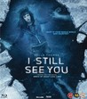 I Still See You (Blu-ray)