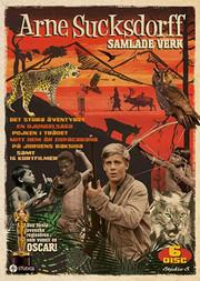 Arne Sucksdorff: Samlade Verk
